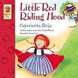 Little Red Riding Hood, Grades PK - 3: Caperucita Roja (Keepsake Stories)