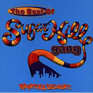 Amazon.com: The Best Of SugarHill Gang: Rapper's Delight ...
