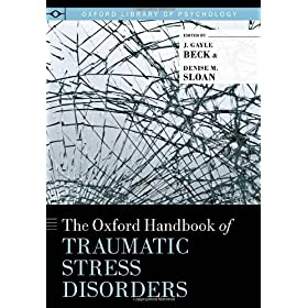 Learn more about the book, The Oxford Handbook of Traumatic Stress Disorders