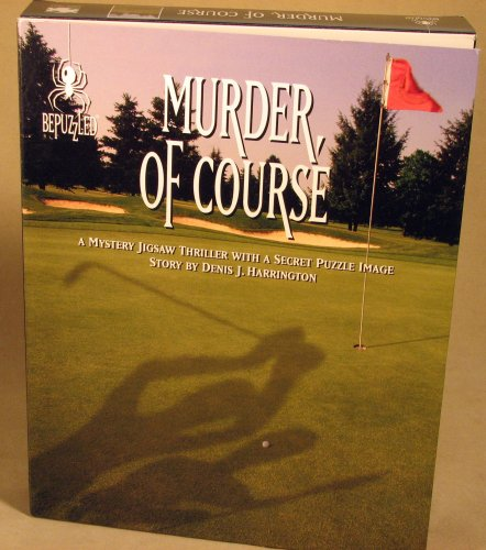 Murder of Course BePuzzled 1000 Piece Mystery Jigsaw Puzzle