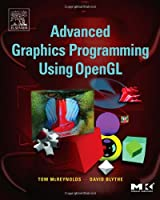 Advanced Graphics Programming Using OpenGL Front Cover