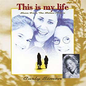 Carly Simon - This Is My Life (Music From The Motion Picture)