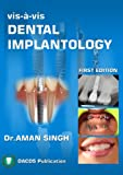 img - for Vis a Vis Dental Implantology: -Beginners Guide to Oral Implantology book / textbook / text book