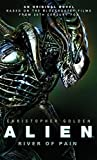 Christopher Golden Alien: River of Pain (Novel #3)