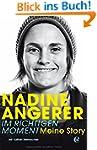 Nadine Angerer-Im richtigen Moment: M...