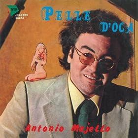 Antonio Majello - Pelle D'Oca