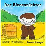 Der Bienenzuchterby Bernard P. Morgan