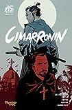 Cimarronin: A Samurai in New Spain: The Graphic Novel
