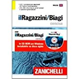 img - for Il Ragazzini-Biagi Concise. Dizionario inglese-italiano italian-english dictionary. Con CD-ROM (Italian Edition) book / textbook / text book