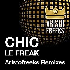 Le Freak (Aristo Mainroom Mix)