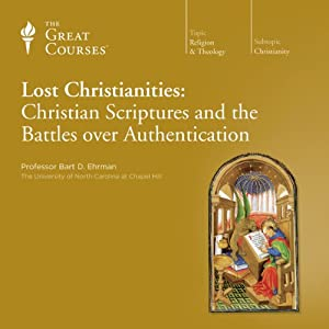 Lost Christianities: Christian Scriptures and the Battles over Authentication Lecture