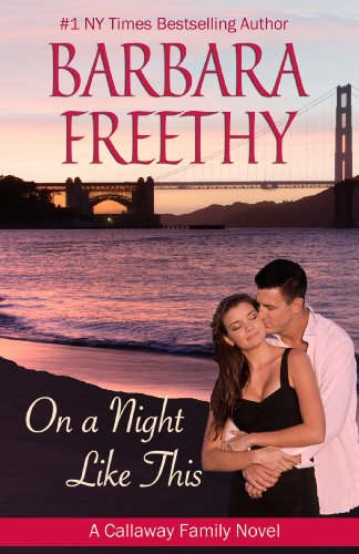 On A Night Like This (Callaways #1) by Barbara Freethy