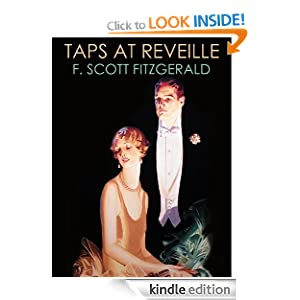 TAPS AT REVEILLE (illustrated) (18 F. Scott Fitzgerald Short Stories)