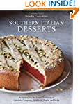 Southern Italian Desserts: Rediscover...