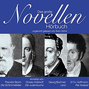 Das große Novellenhörbuch Hörbuch