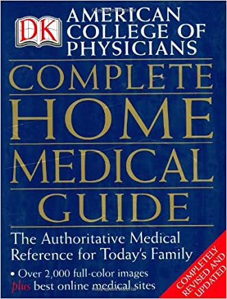 American College of Physicians Complete Home Medical Guide written by David R. Goldmann