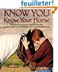 Know You, Know Your Horse: An Intimat...