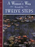 img - for A Woman's Way through the Twelve Steps Workbook book / textbook / text book