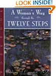 A Woman's Way through the TWELVE STEP...