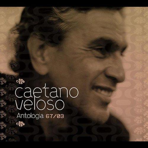 Caetano Veloso - Antologia 67-03 - Zortam Music