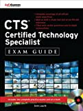 CTS Certified Technology Specialist Exam Guide (All-in-One)