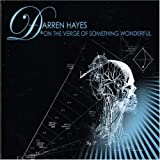 On the Verge of Something Wonderfulby Darren Hayes
