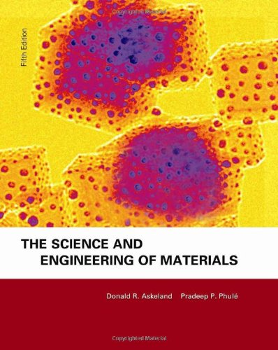 The Science & Engineering of Materials, Fifth Edition