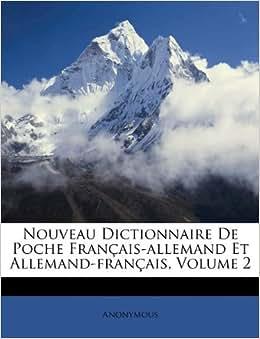 Nouveau dictionnaire de poche fran 231 ais allemand et allemand fran 231 ais