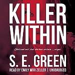 Killer Within: Killer Instinct, Book 2 | S. E. Green
