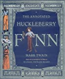 The Annotated Huckleberry Finn (The Annotated Books) (0393020398) by Mark Twain