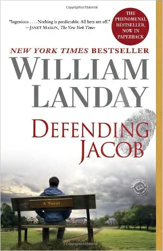 Defending Jacob: A Novel written by William Landay
