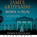Born to Run Audiobook by James Grippando Narrated by Jonathan Davis