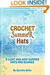 Crochet Summer Hats: 5 Light and Airy...