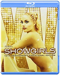 Showgirls: 15th Anniversary [Blu-ray]