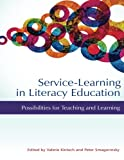 img - for Service-Learning in Literacy Education: Possibilities for Teaching and Learning book / textbook / text book