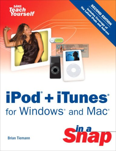 iPod + iTunes for Windows and Mac in a Snap (2nd Edition)