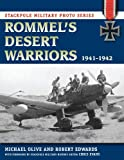 img - for Rommel's Desert Warriors: 1941-1942 (Stackpole Military Photo Series) book / textbook / text book