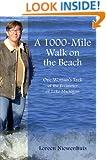 A 1000-Mile Walk on the Beach - One Woman's Trek of the Perimeter of Lake Michigan