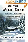 On the Wild Edge: In Search of a Natu...