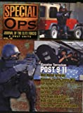 Concord Publications Special Ops Journal #18 - Most Wanted Terrorists - Diplomatic Security Sevice MSD - Port Authority PD ESU - FAA Air Marshals - Dutch BBE - North Miami Beach PD SRT - Miami -Dade PD Bomb Squad - Israeli Border Guards in Jerusalem