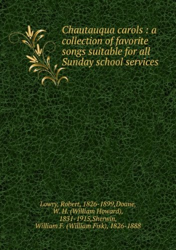 chautauqua-carols-a-collection-of-favorite-songs-suitable-for-all-sunday-school-services