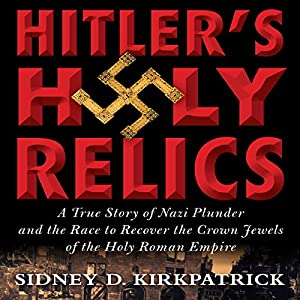 Hitler's Holy Relics Audiobook