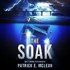 The Soak Hörbuch von Patrick McLean Gesprochen von: Patrick McLean