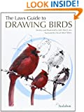 Laws Guide to Drawing Birds, The