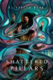 Shattered Pillars (Eternal Sky) (0765327554) by Bear, Elizabeth