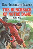 The Hunchback of Notre Dame (Great Illustrated Classics (Abdo)) (1577658132) by Victor Hugo