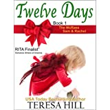 Twelve Days (The McRae Series, Book 1 - Sam and Rachel) ~ Teresa Hill