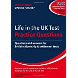 Life in the UK Test: Practice Questions: Questions and Answers for British Citizenship and Settlement Testsby Henry Dillon