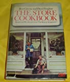 The Store Cookbook: Recipes and Recollection from The Store in Amagansett