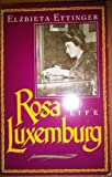 img - for Rosa Luxemburg: A Life by Ettinger, Elzbieta (1988) Paperback book / textbook / text book